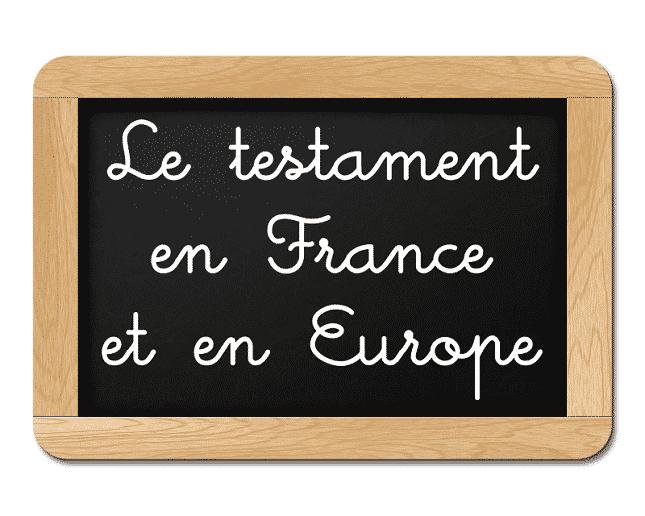 Testament en France et en Europe
